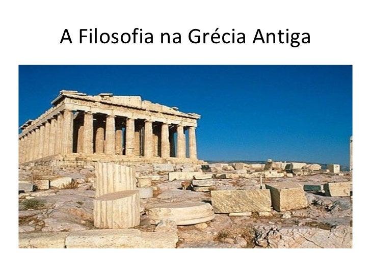 A Filosofia na Grécia Antiga