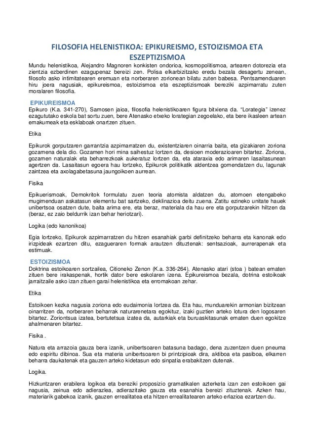 FILOSOFIAHELENISTIKOA:EPIKUREISMO,ESTOIZISMOAETA ESZEPTIZISMOA Mundu helenistikoa, Alejandro Magnoren konkisten ondo...