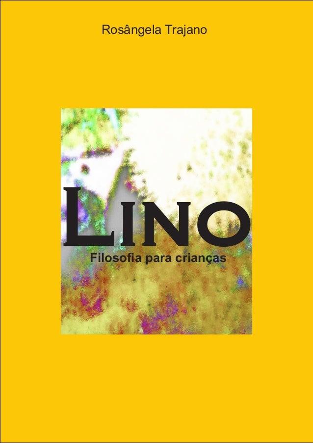 Rosângela Trajano LinoFilosofia para crianças