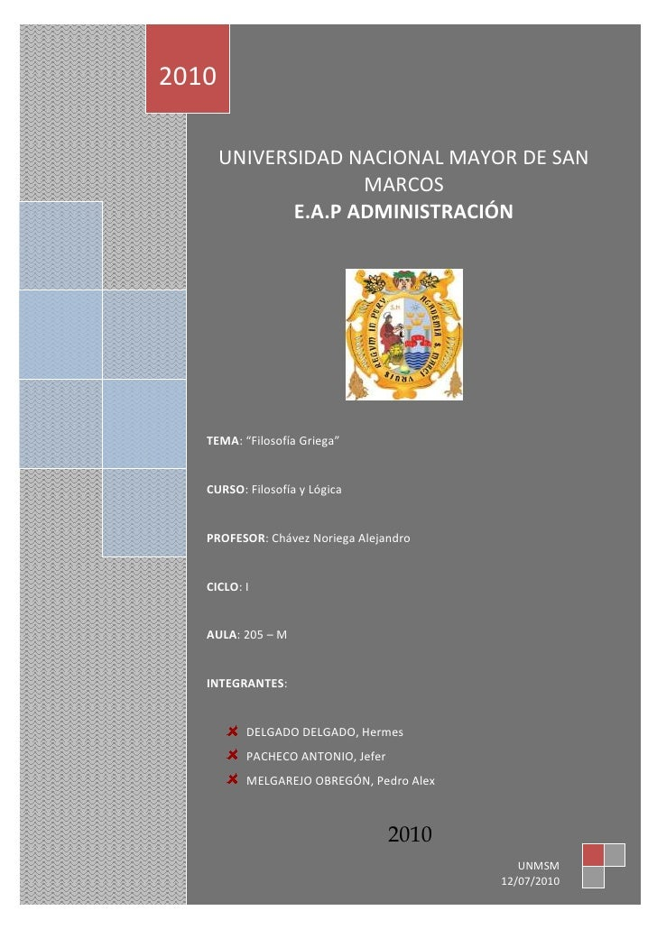 "2010       UNIVERSIDAD NACIONAL MAYOR DE SAN                     MARCOS              E.A.P ADMINISTRACIÓN   TEMA: ""Filosof..."