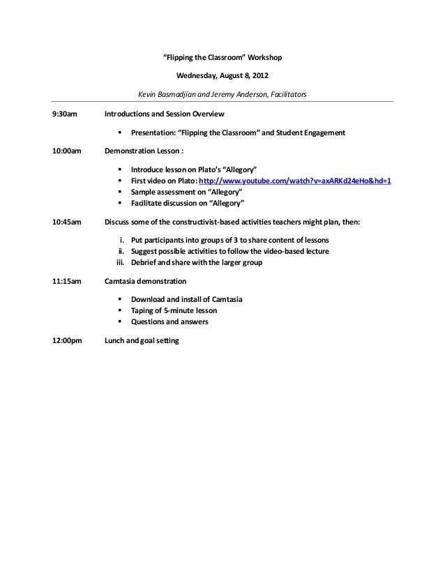 """""""Flipping the Classroom"""" Workshop                               Wednesday, August 8, 2012                    Kevin Basmadj..."""