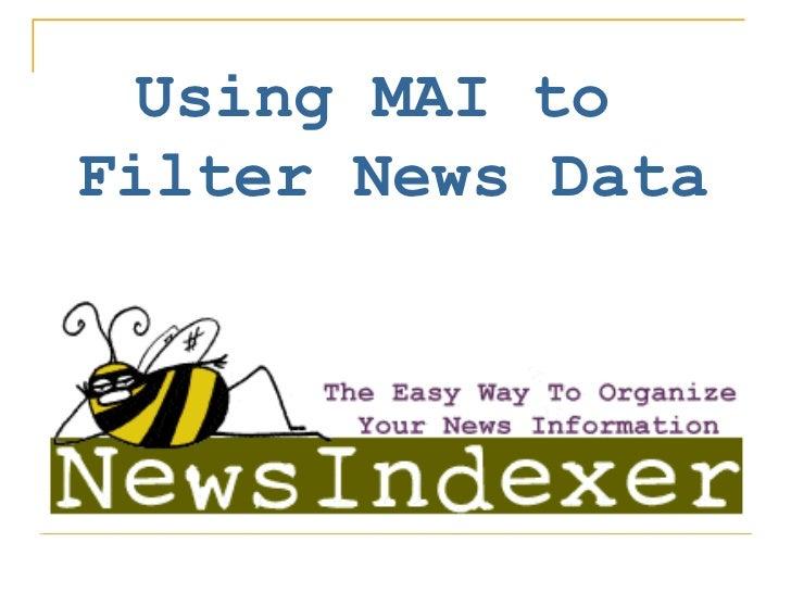 Using MAI™ to Filter News Data