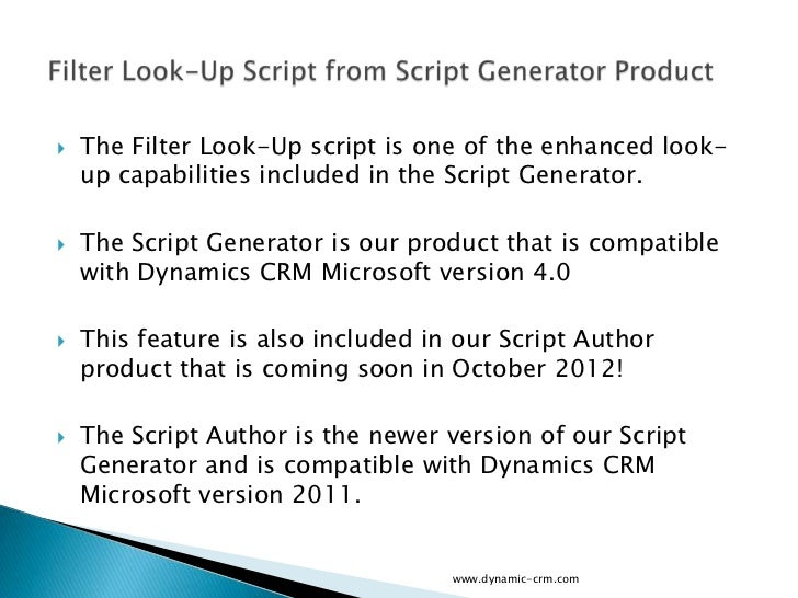    The Filter Look-Up script is one of the enhanced look-    up capabilities included in the Script Generator.   The Scr...