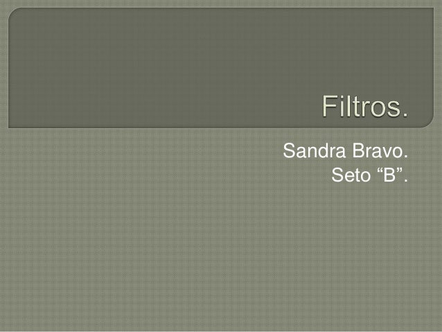 """Sandra Bravo. Seto """"B""""."""