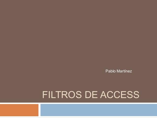 Filtros de access