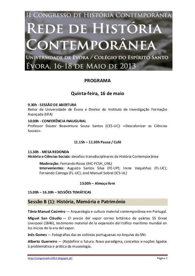 II Congresso de História Contemporânea – Universidade de Évora 2013http://congressohc2013.blogspot.pt/ Página 1PROGRAMAQui...