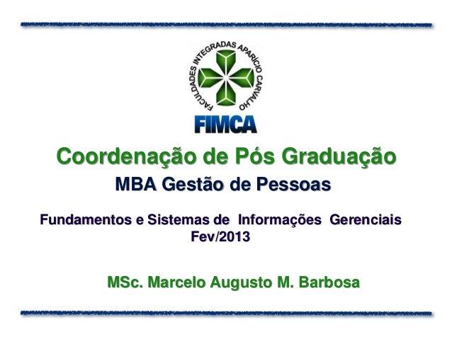 Coordenação de Pós Graduação         MBA Gestão de PessoasFundamentos e Sistemas de Informações Gerenciais                ...