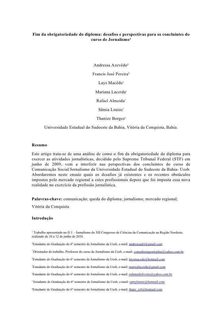 Fim da obrigatoriedade do diploma: desafios e perspectivas para os concluintes do                              curso de Jo...