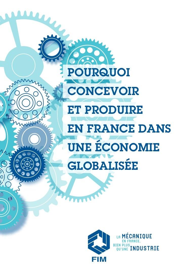 Pourquoiconcevoiret Produireen France dansune économieglobalisée                 1