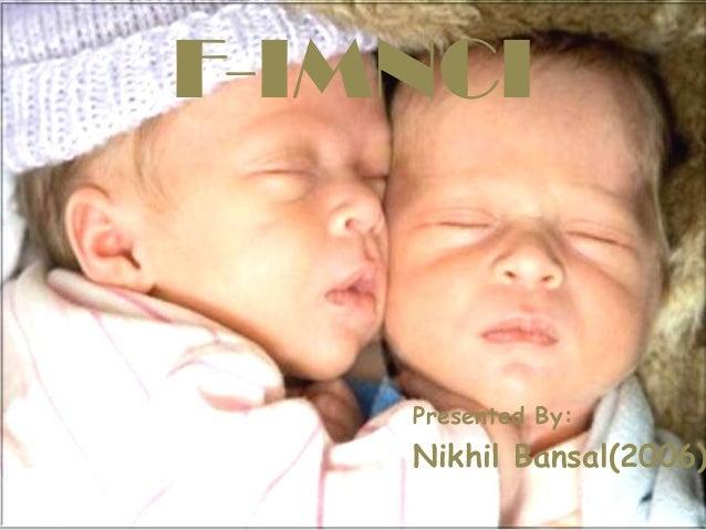 F-IMNCI    Presented By:    Nikhil Bansal(2006)