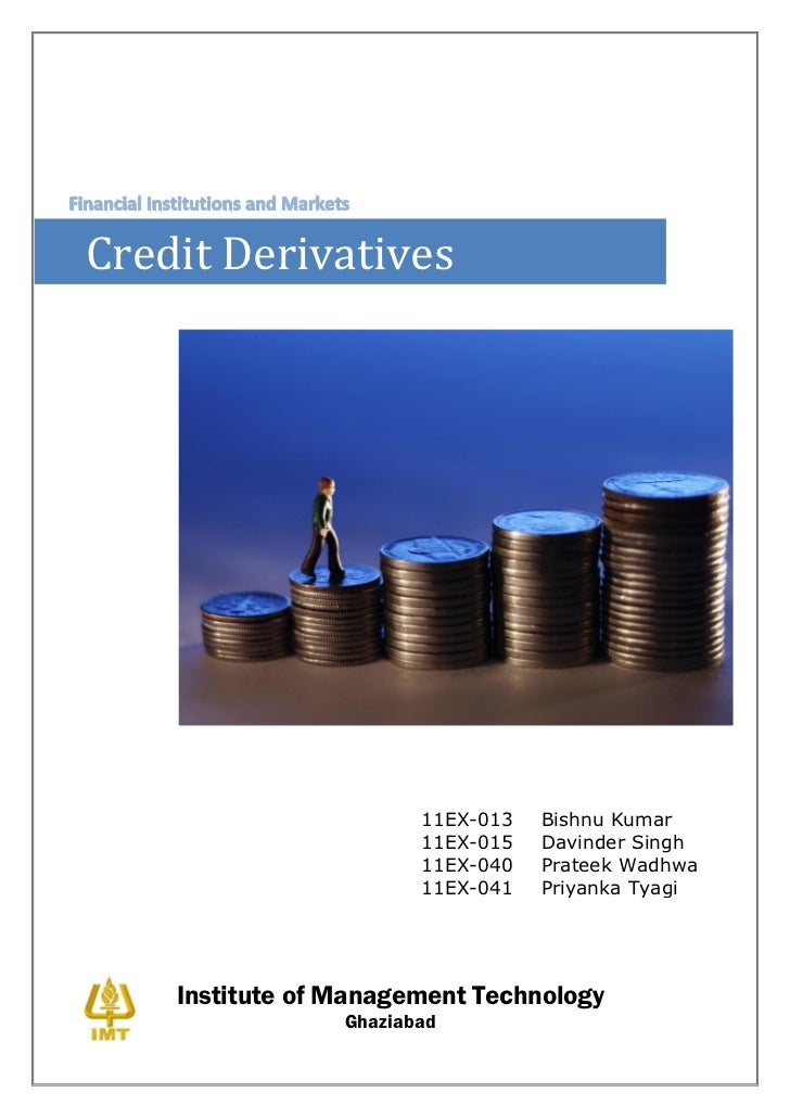 literature review on credit derivatives swaps cds Corporate leverage, debt maturity, and credit supply:  the international swaps and derivatives association  to hedge credit risk through cds contracts.