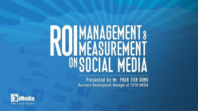 ROI Management and Measurement on Social Media