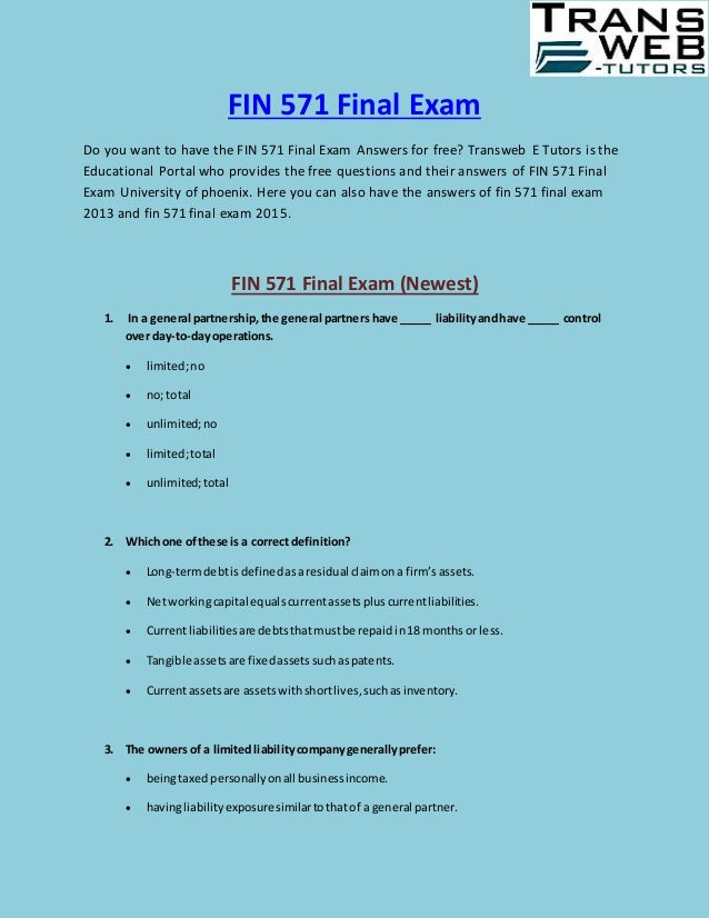 fin 571 final exam answers View test prep - fin 571 final exam from fin 571 at ashford university fin 571 final exam 1) which of the following statements is true a fin571 final answers.
