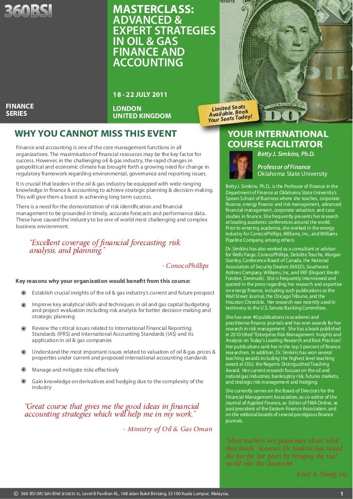 Masterclass: Advanced & Expert Strategies In Oil & Gas Finance And Accounting 18 - 22 July 2011 London