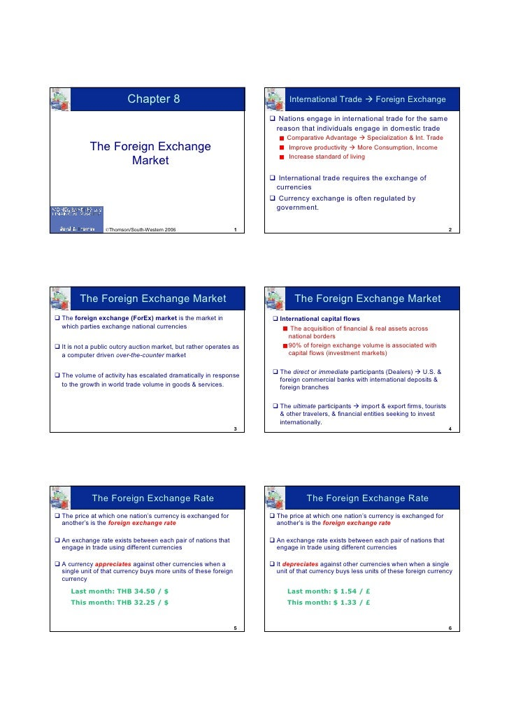 the foreign exchange market (continue)