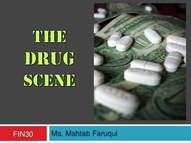 Fin301  group ii-- the drug scene