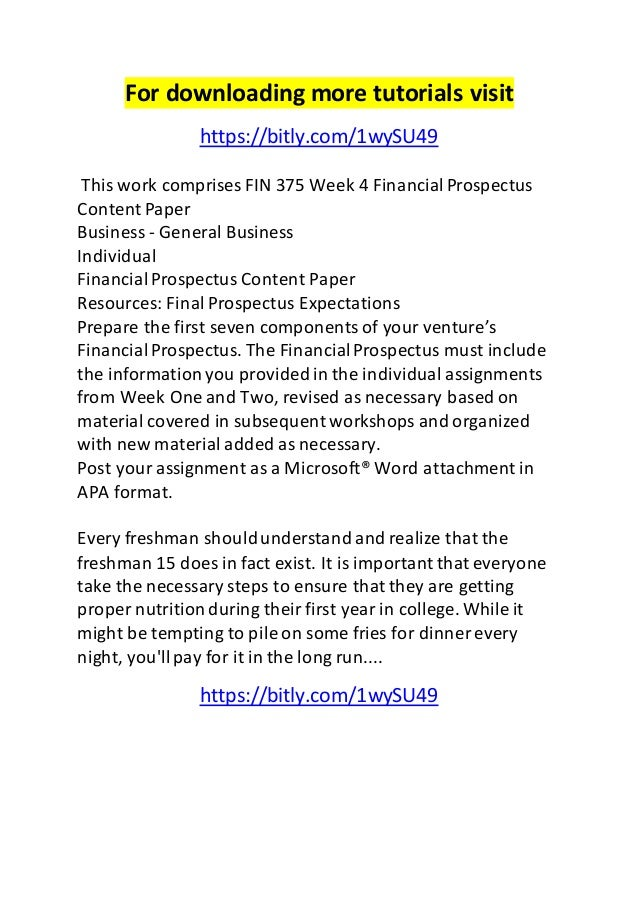 financial prospectus content paper Snaptutorial is a online tutorial store we provides fin 375 week 5 financial prospectus completion paper add them to the financial prospectus content paper.