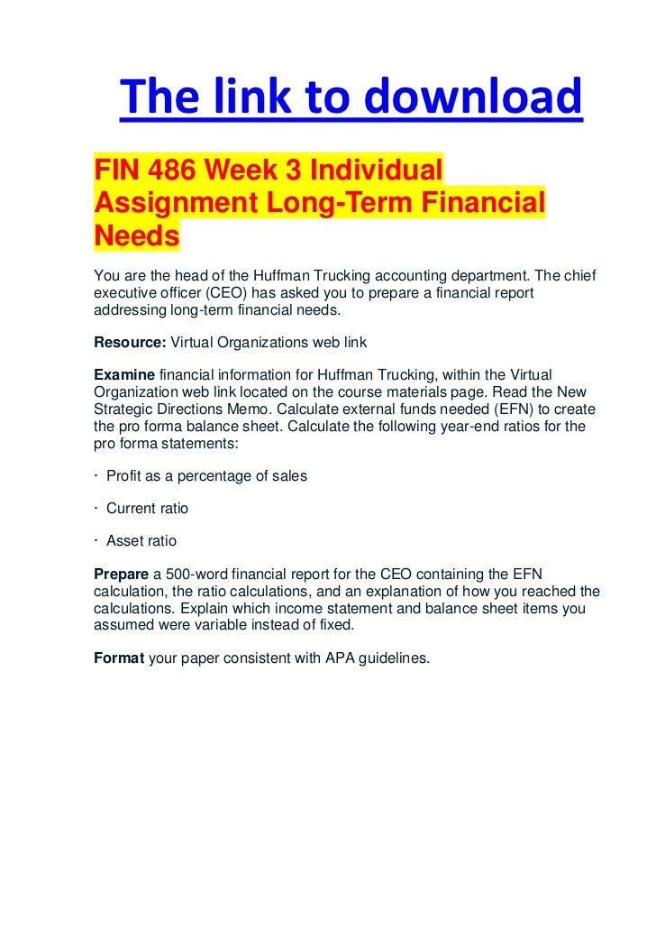 fin 486 week 4 individual assignment Fin 486 week 1 individual assignment business ethics (2 papers) this tutorial  was purchased 4 times & rated a+ by student like you 2 reviews | write a review .
