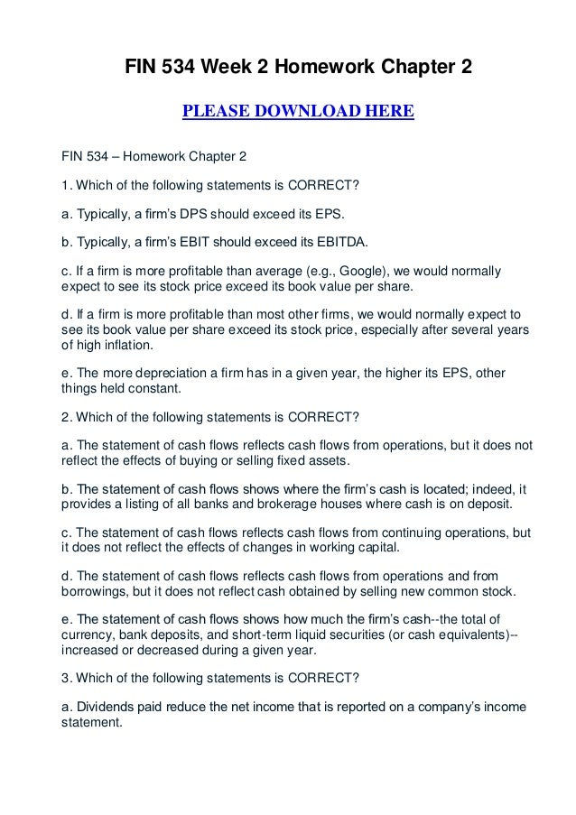 FIN 534 Week 2 Homework Chapter 2                     PLEASE DOWNLOAD HEREFIN 534 – Homework Chapter 21. Which of the foll...