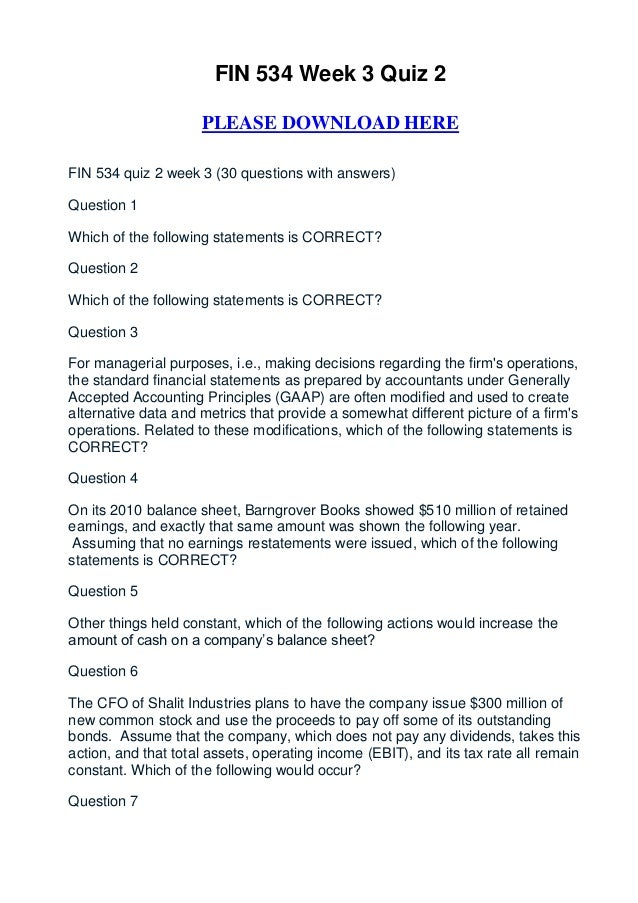 FIN 534 Week 3 Quiz 2                     PLEASE DOWNLOAD HEREFIN 534 quiz 2 week 3 (30 questions with answers)Question 1W...