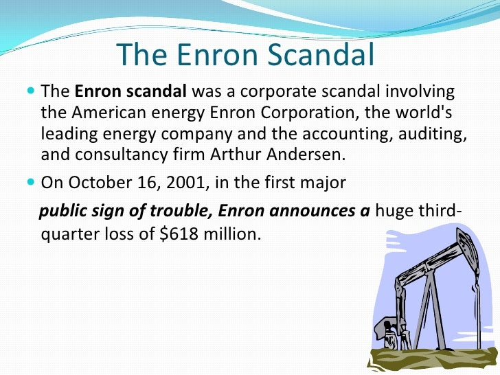 enron and world com scandals Toshiba has joined the long list of corporate financial scandals, which include bcci, enron and olympus.