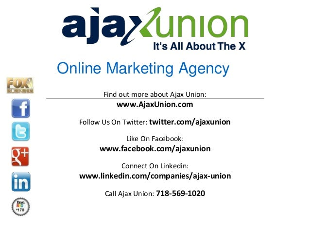 Online Marketing Agency Find out more about Ajax Union:  www.AjaxUnion.com Follow Us On Twitter: twitter.com/ajaxunion Lik...