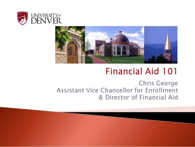 Chris George Assistant Vice Chancellor for Enrollment & Director of Financial Aid