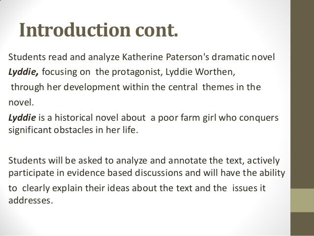 an analysis of the book lyddie which was written by katherine paterson Impoverished vermont farm girl lyddie worthen is determined to gain her   lyddie book trailer info  about the author (from carol hurst's children's  literature newsletter)  critical reading activities for the works of katherine  paterson lyddie  one hundred years toward suffrage: an overview.
