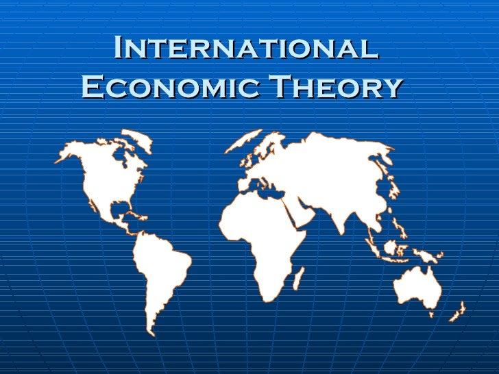 International Economic Theory
