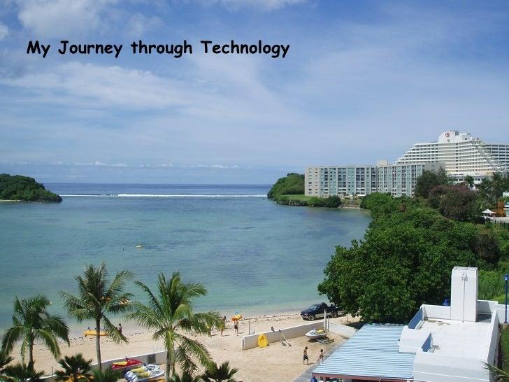 My Journey through Technology