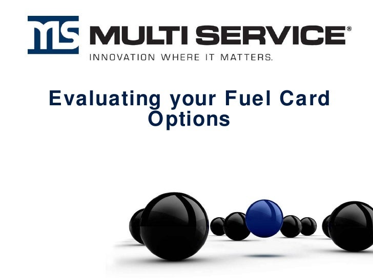 Evaluating your Fuel Card Options