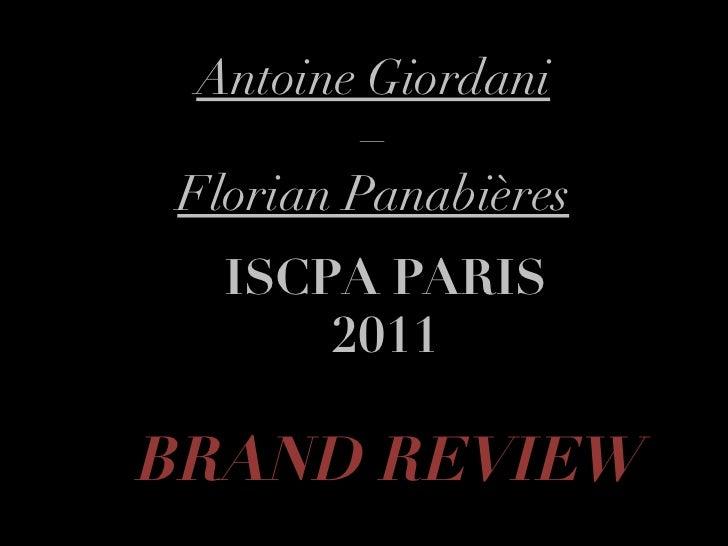 Antoine Giordani –  Florian Panabières ISCPA PARIS 2011 BRAND REVIEW