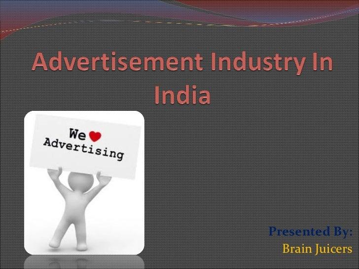 Presented By: Brain Juicers
