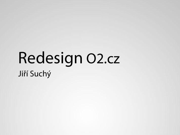 Redesign O2.czJiří Suchý