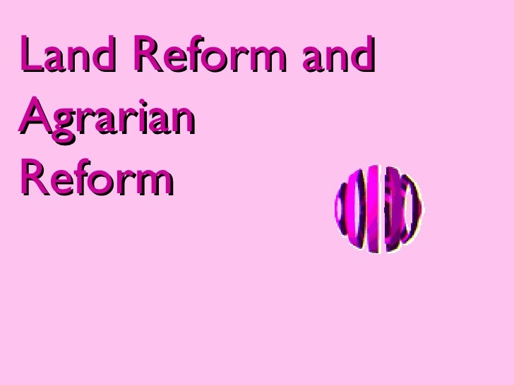 the agragarian reform The implementation of the first agrarian reform law was not easy the national institute of agrarian reform was established to oversee and administer the provisions set forth by the law the agrarian reform included the following measures:.