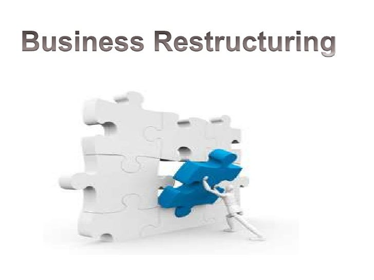"""Introduction:•   One of the dictionary meaning of word    """"restructuring"""" is """"rearrangement"""" thus    business       restru..."""