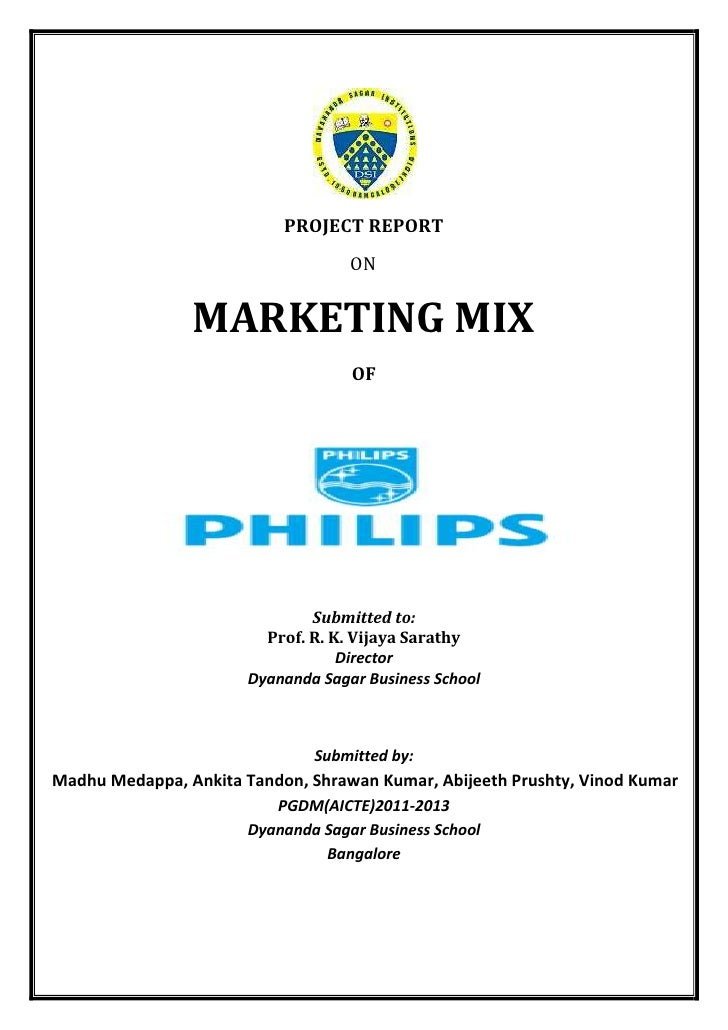 A report on MARKETING MIX in philips