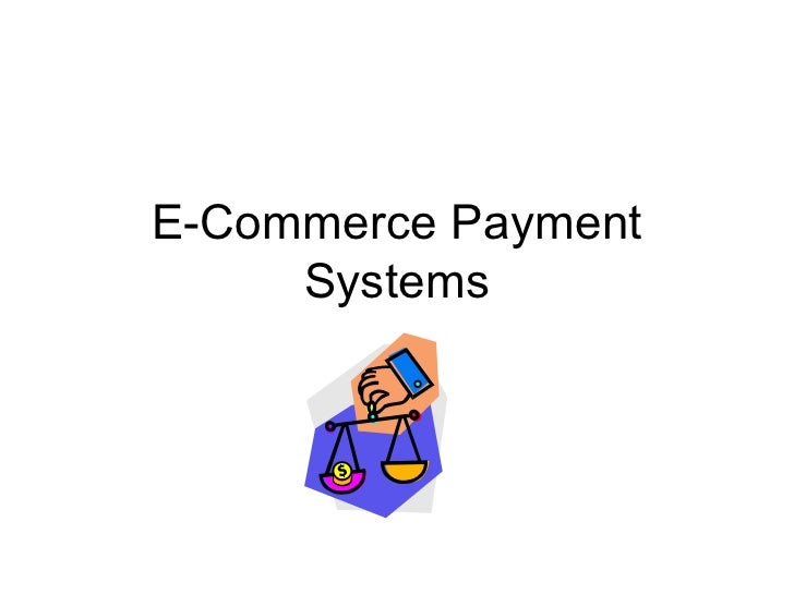 E-Commerce Payment     Systems        .