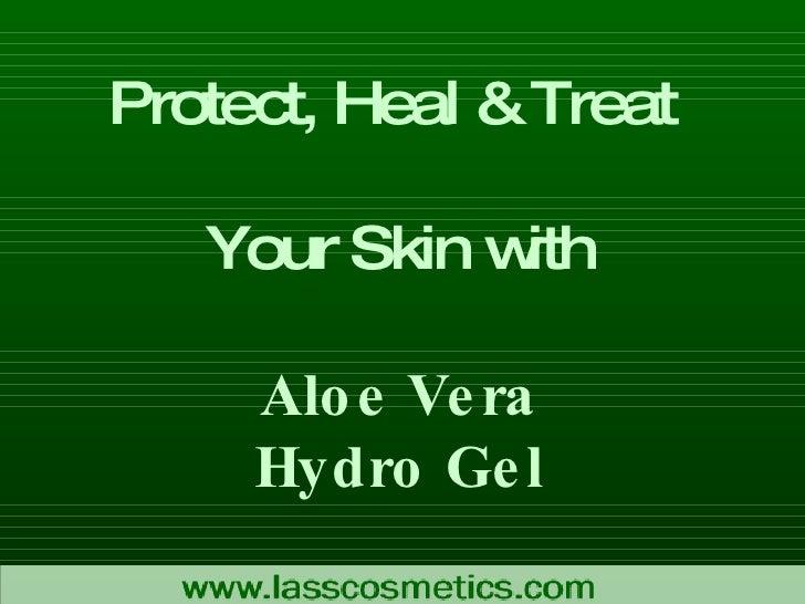 Aloe Vera Hydro Gel