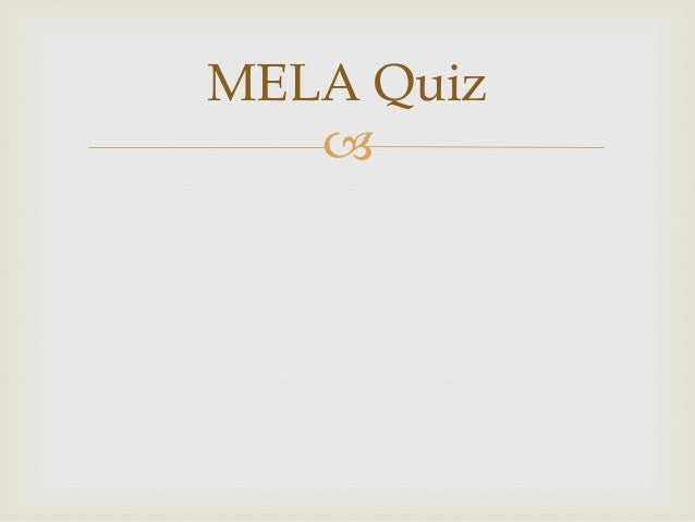 MELA Quiz   