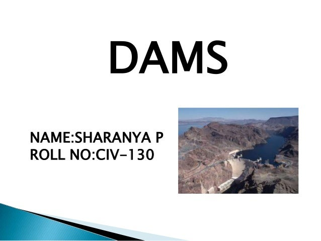DAMSNAME:SHARANYA PROLL NO:CIV-130