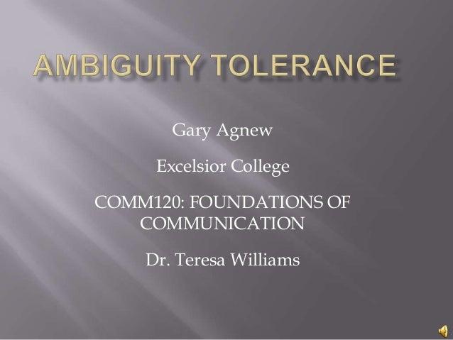 Gary AgnewExcelsior CollegeCOMM120: FOUNDATIONS OFCOMMUNICATIONDr. Teresa Williams