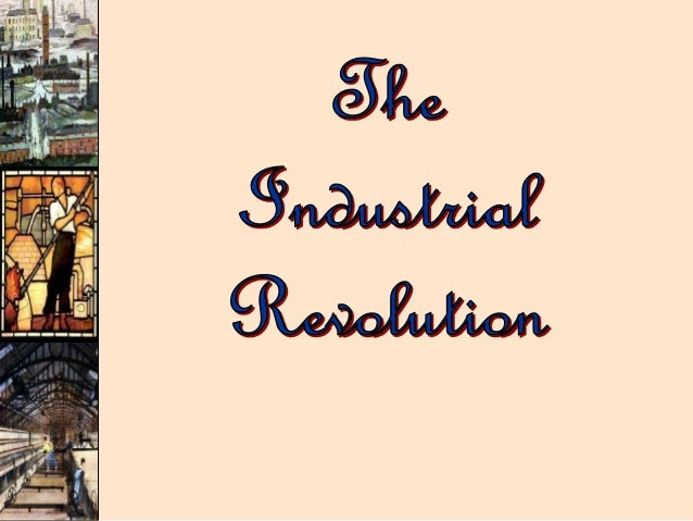 Industrial revoulution