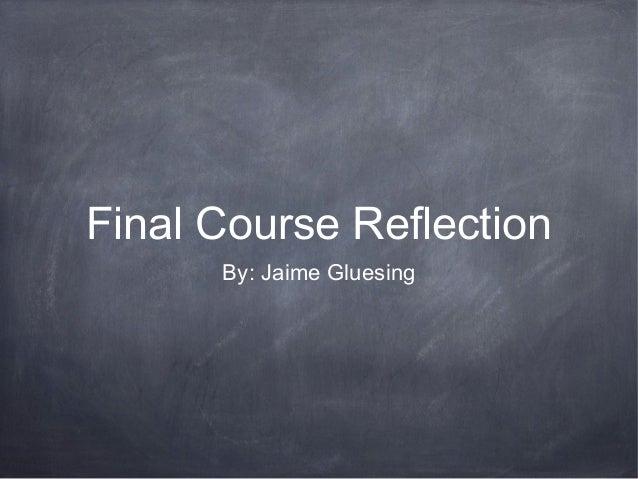 Jaime Gluesing Final PowerPoint