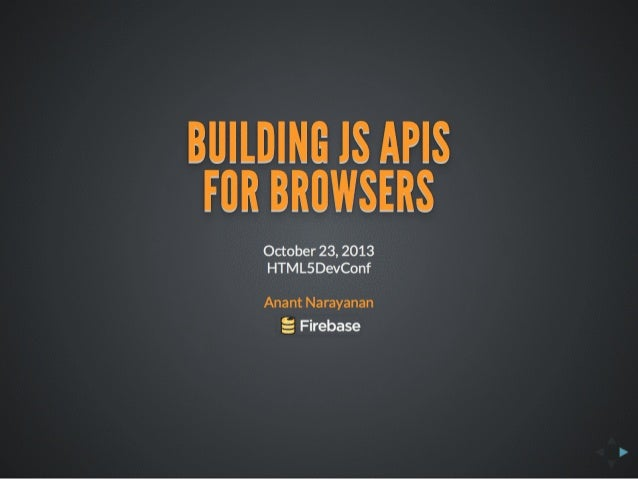 Building JS APIs for Browsers