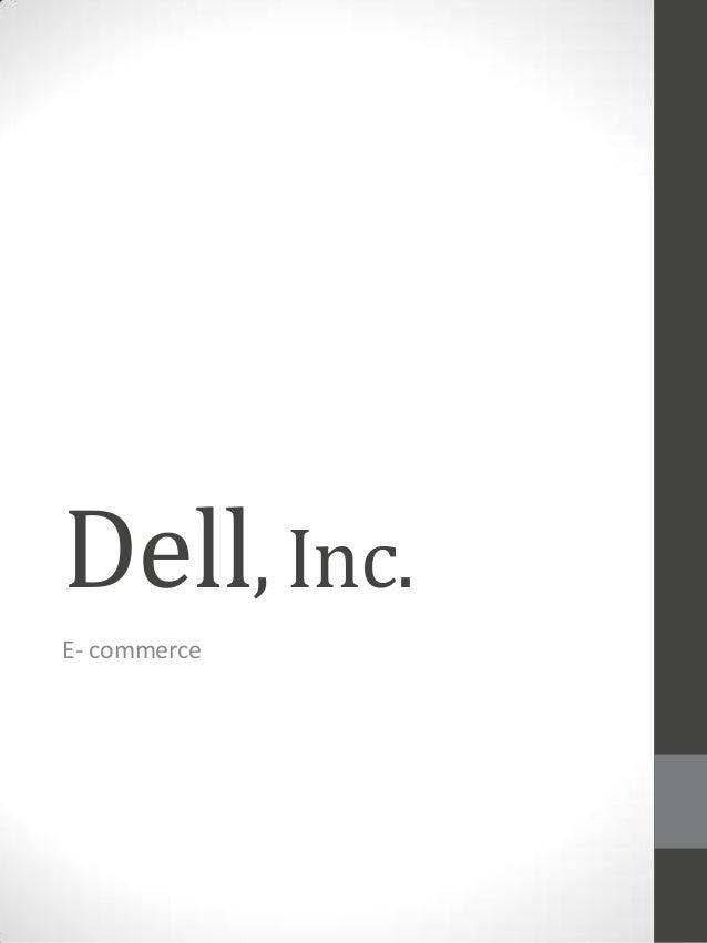 Dell, Inc. E- commerce