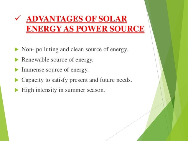 advantages of solar energy as power source non polluting and