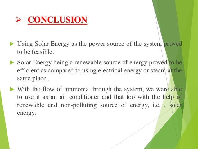 solar energy conclusion Conclusion the current northwest energy system runs primarily on three different sources of energy: coal, hydro, and petroleum either coal or hydro supplies most of.