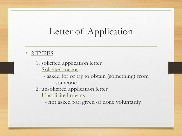 unsolicited letter of application definition