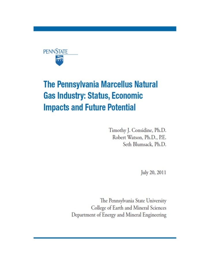 The Pennsylvania Marcellus Natural Gas Industry: Status, Economic Impact, and Future Potential